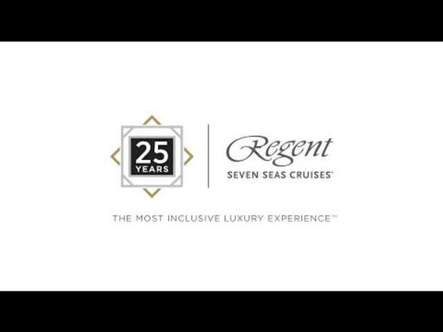 25 Years of Unforgettable/Regent Seven Seas Cruises