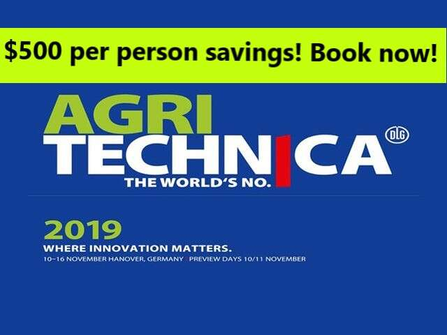 GERMANY AGRITECHNICA 2019-$500 per person savings! Book now!