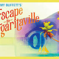 """Escape to Margaritaville"" at the Fox Theatre – St. Louis"