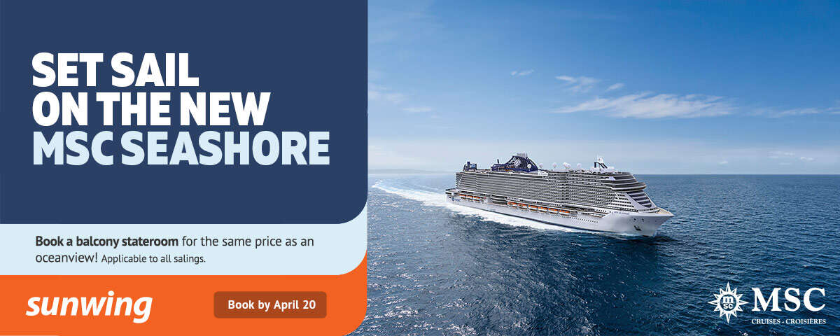 Set Sail On The New MSC Seashore with Sunwing