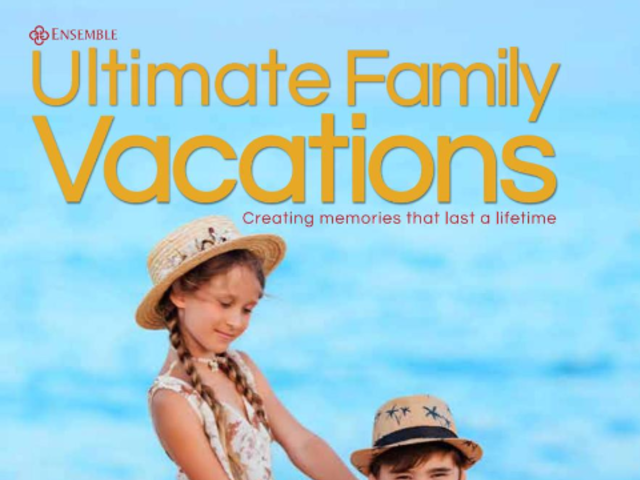 Ultimate Family Vacations