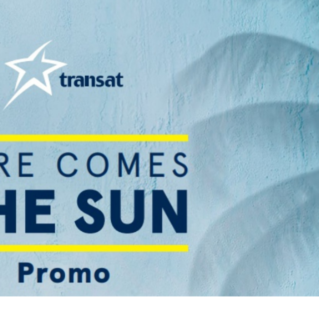Here Comes The Sun Promotion with Transat!