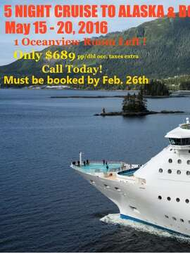 5 NIGHT GET AWAY TO ALASKA & BC!
