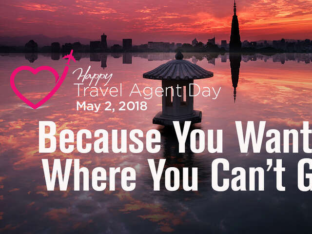 National Travel Agent Day: Advocating for the Traveler and Providing Expert Advice