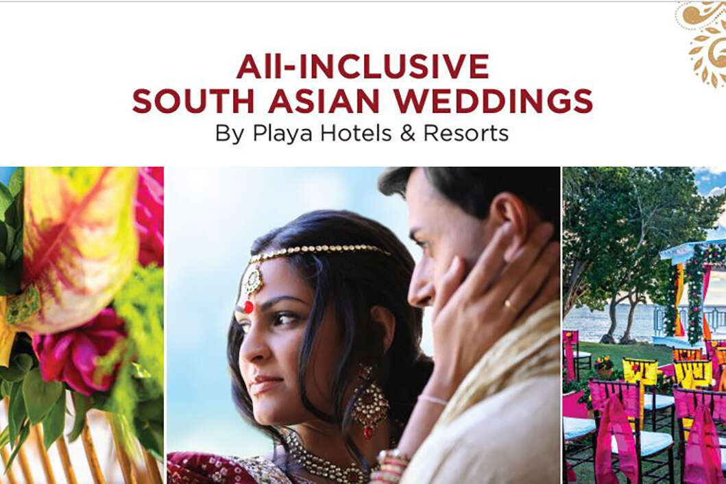 All-INCLUSIVE SOUTH ASIAN WEDDINGS By Playa Hotels & Resorts