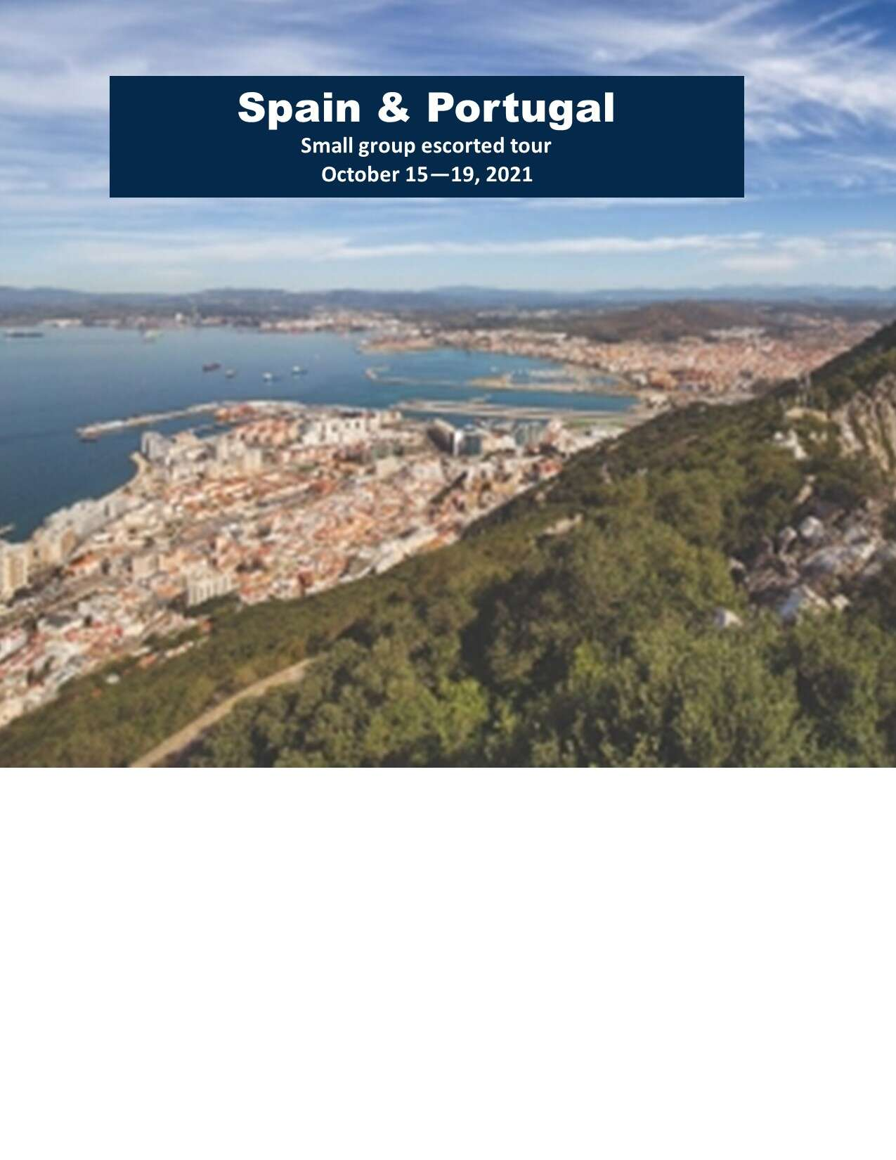 Spain & Portugal - LXR small group escorted tour October 2021