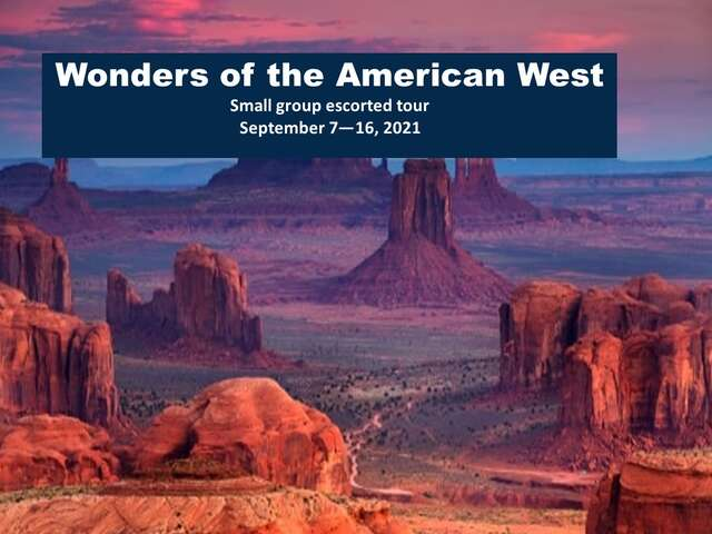 Wonders of the American West - LXR small group escorted tour September 2021